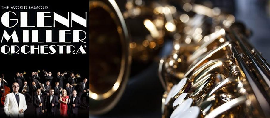 Glenn Miller Orchestra at Chandler Center for the Arts