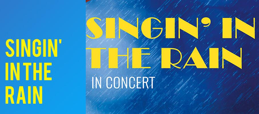 Singin' In The Rain - In Concert at Orpheum Theater