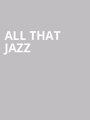 All That Jazz at Ikeda Theater