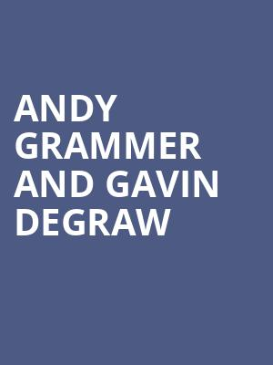 Andy Grammer and Gavin DeGraw at Veterans Memorial Coliseum