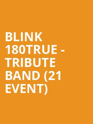 Blink 180TRUE - Tribute Band (21+ Event) at The Rebel Lounge