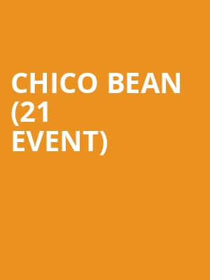 Chico Bean (21+ Event) at Stand Up Live