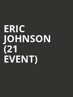 Eric Johnson (21+ Event) at The Crescent Ballroom