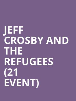Jeff Crosby and The Refugees (21+ Event) at Last Exit Live