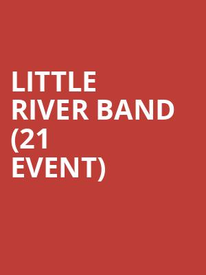 Little River Band (21+ Event) at Talking Stick Resort Arena