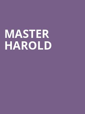 Master Harold at Herberger Theater Center