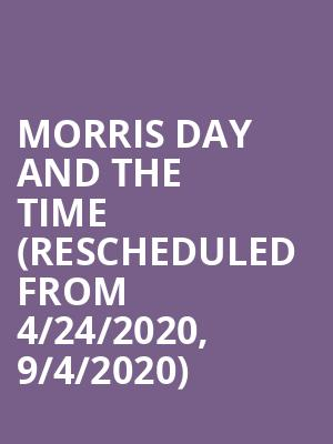 Morris Day and the Time (Rescheduled from 4/24/2020, 9/4/2020) at Celebrity Theatre