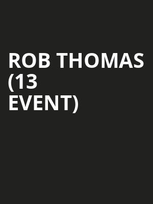 Rob Thomas (13+ Event) at The Van Buren