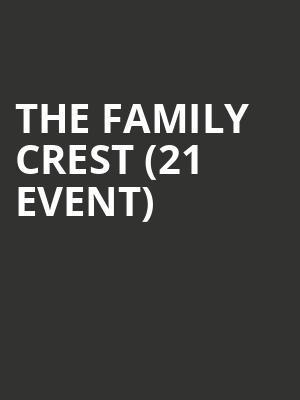 The Family Crest (21+ Event) at Valley Bar