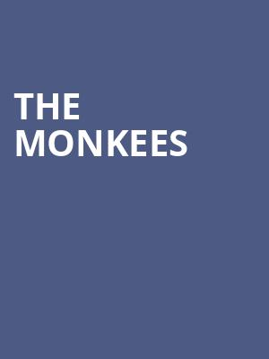 The Monkees at Celebrity Theatre