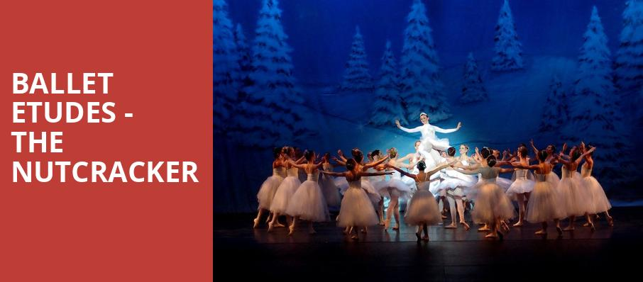 Ballet Etudes The Nutcracker, Chandler Center for the Arts, Phoenix