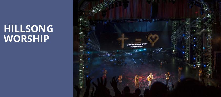 Hillsong Worship, Arizona Federal Theatre, Phoenix