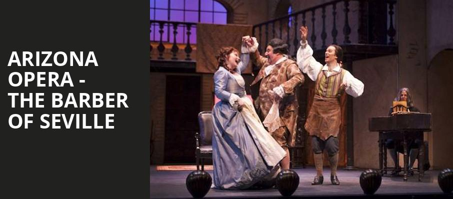 Arizona Opera The Barber of Seville, Phoenix Symphony Hall, Phoenix