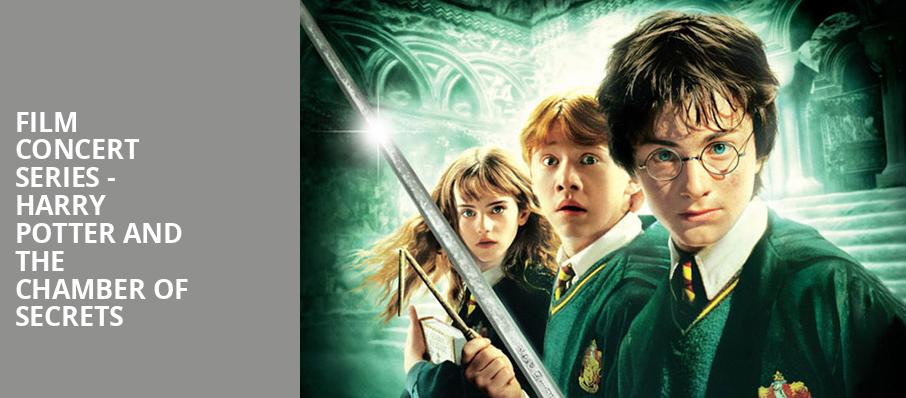 Film Concert Series Harry Potter and The Chamber of Secrets, Phoenix Symphony Hall, Phoenix