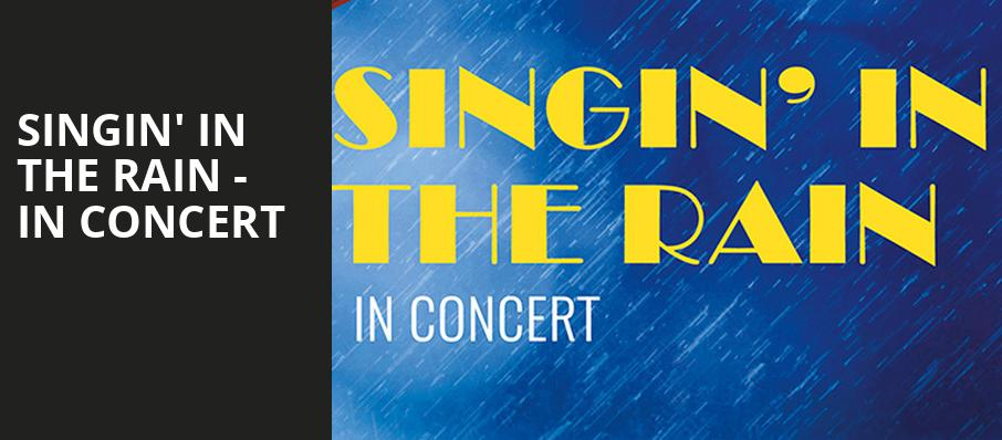 Singin In The Rain In Concert, Orpheum Theater, Phoenix