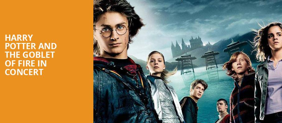 Harry Potter and the Goblet of Fire in Concert, Phoenix Symphony Hall, Phoenix