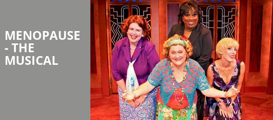 Menopause The Musical, Piper Repertory Theater, Phoenix