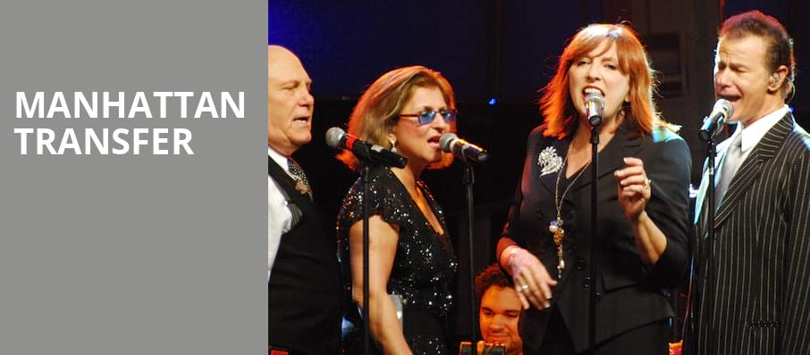 Manhattan Transfer, Music Theater, Phoenix