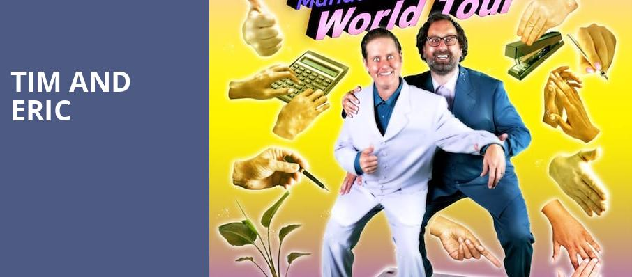 Tim and Eric, Orpheum Theater, Phoenix